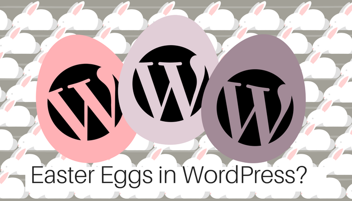 easter eggs in WordPress
